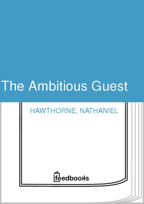 The Ambitious Guest