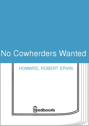 No Cowherders Wanted