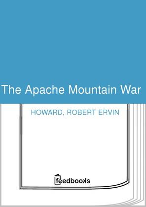 The Apache Mountain War