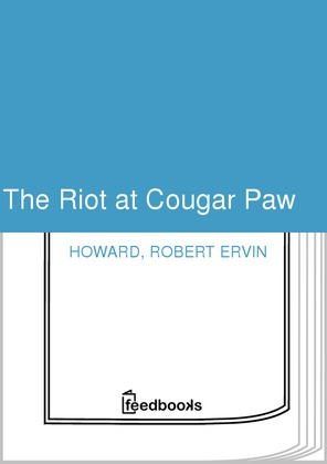 The Riot at Cougar Paw