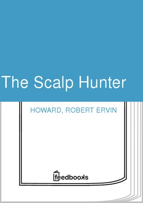 The Scalp Hunter