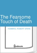 The Fearsome Touch of Death