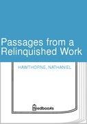 Passages from a Relinquished Work