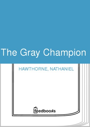The Gray Champion