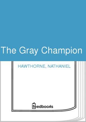 The Gray Champion