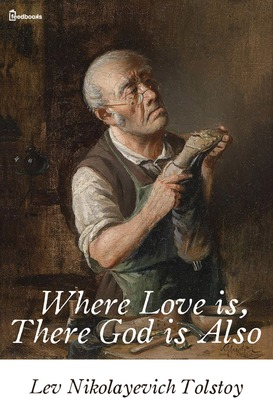 Where Love is, There God is Also