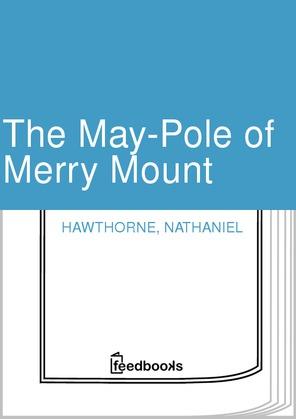maypole of merry mount essay writer