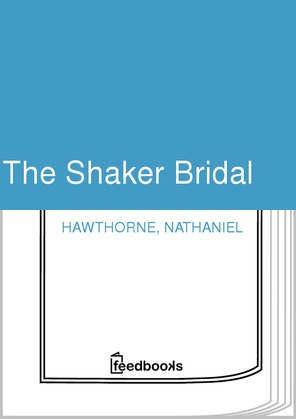 The Shaker Bridal