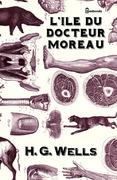 L'Île du docteur Moreau | H. G. Wells