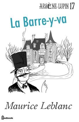 La Barre-y-va   Maurice Leblanc