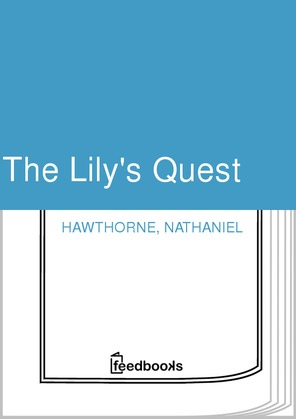 The Lily's Quest