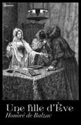 Honoré de Balzac - Une fille d'Ève
