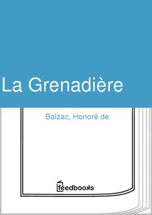 La Grenadière | Honoré de  Balzac