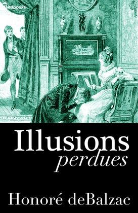 Illusions perdues | Honoré de  Balzac