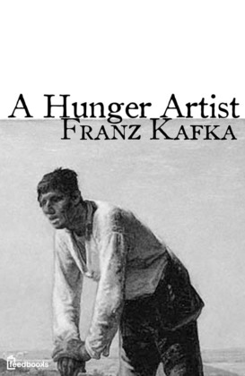 Essay about the theme of a hunger artist