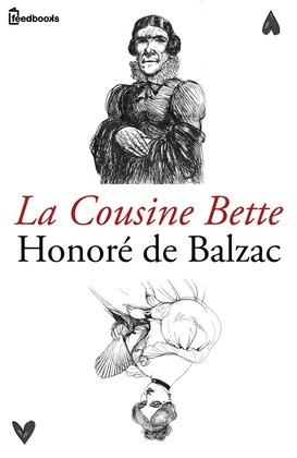 La Cousine Bette | Honoré de  Balzac
