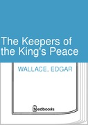 Edgar Wallace - The Keepers of the King's Peace