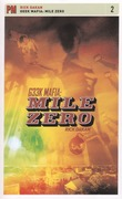 Geek Mafia: Mile Zero