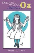 Dorothy's Mystical Adventures in Oz