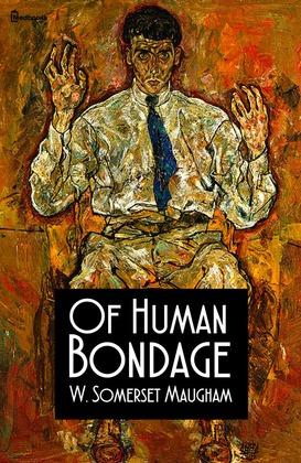 Of Human Bondage By Somerset Maugham 41