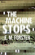 The Machine Stops