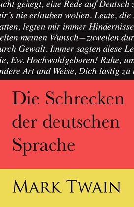 Die Schrecken der deutschen Sprache