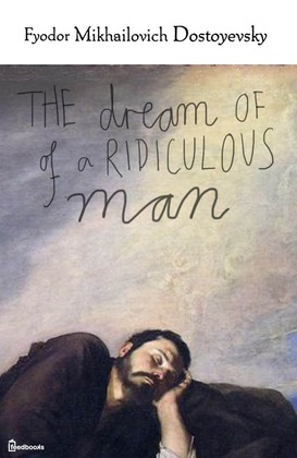 The Dream of a Ridiculous Man