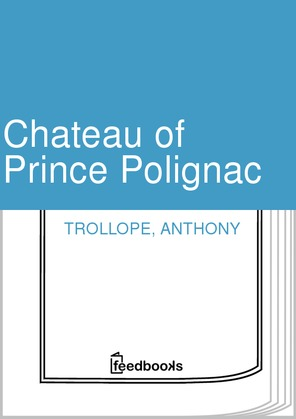 Chateau of Prince Polignac