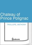 Chateau of Prince Polignac