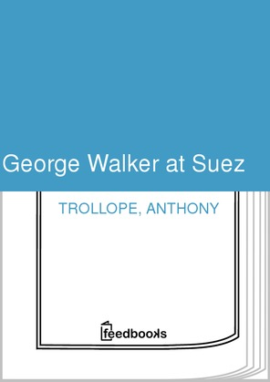 George Walker at Suez