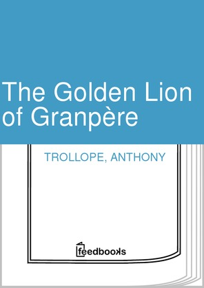 Anthony - The Golden Lion of Granpère