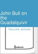 John Bull on the Guadalquivir