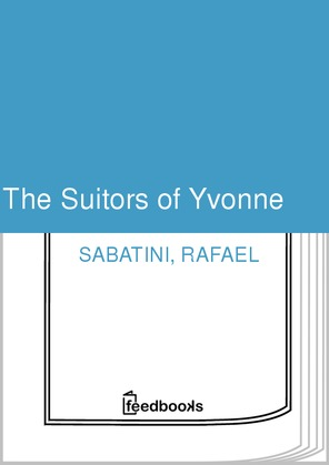 The Suitors of Yvonne