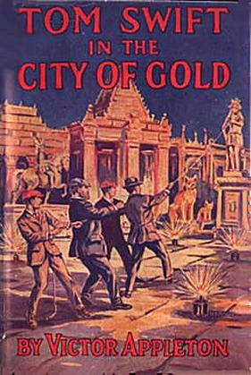 Tom Swift in the City of Gold