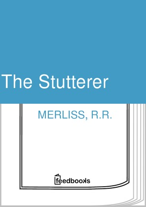 The Stutterer