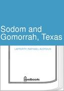 Sodom and Gomorrah, Texas