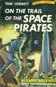 On the Trail of the Space Pirates