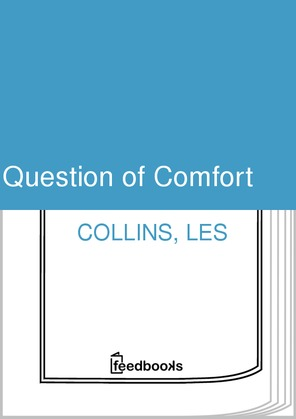 Question of Comfort