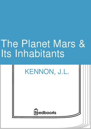 The Planet Mars & Its Inhabitants