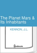 The Planet Mars & Its Inhabitants