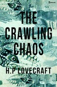 The Crawling Chaos