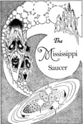 The Mississippi Saucer