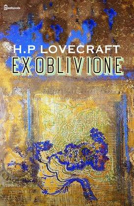 Ex Oblivione