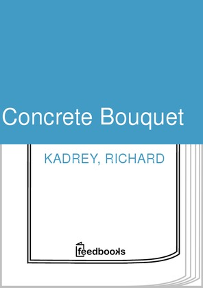 Concrete Bouquet