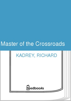 Master of the Crossroads