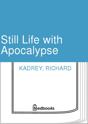 Still Life with Apocalypse