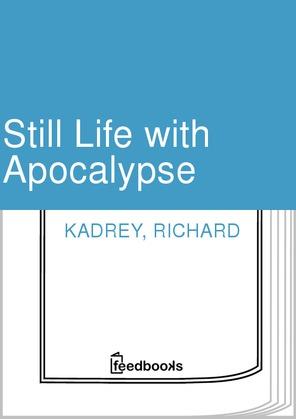 Still Life with Apocalypse