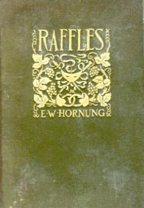 Raffles: Further Adventures of the Amateur Cracksman