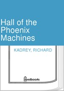 Hall of the Phoenix Machines