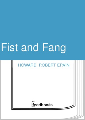 Fist and Fang
